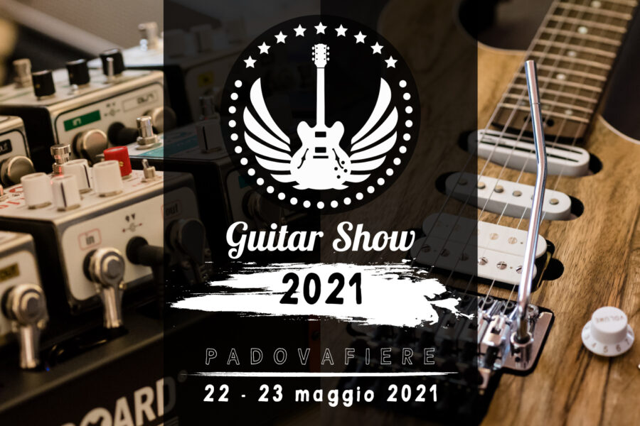 2021 Guitar Show is coming!